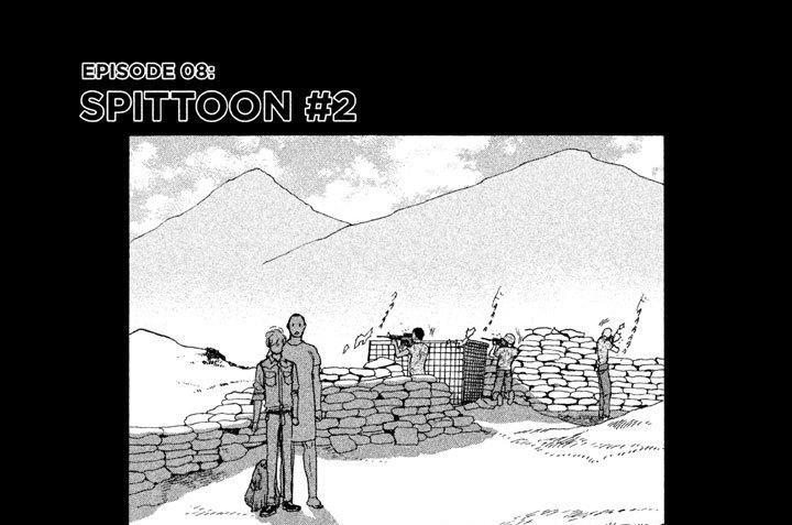 EPISODE 08:SPITTOON #2