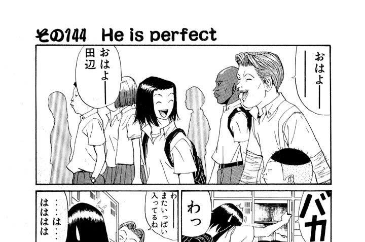 その144 He is perfect