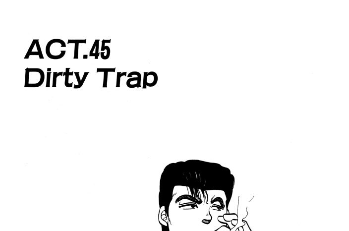 ACT.45 Dirty Trap