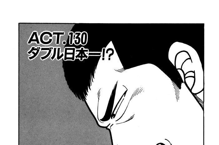 ACT.130 ダブル日本一!?